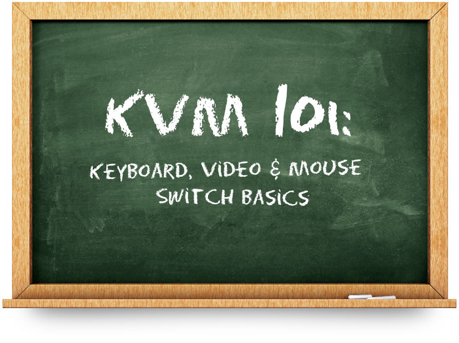 KVM 101 Keyboard Video Mouse Switch Basics Raritan